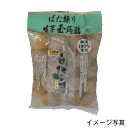ばた練り生芋玉蒟蒻